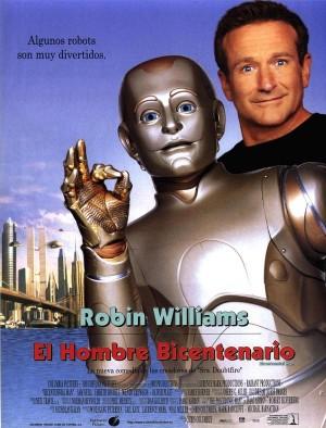 2000년 개봉 당시 바이센테니얼맨 포스터. 고 로빈 윌리엄스가 로봇 분장을 하고 연기했다는 점을 강조했다.